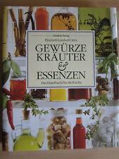 Das Handbuch für die Küche * GEWÜRZE KRÄUTER & ESSENZEN