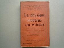 1930 LA PHYSIQUE MODERNE SON EVOLUTION DE LUCIEN POINCARE CHEZ FLAMMARION