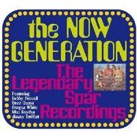 "THE NOW GENERATION ""THE LEGENDARY SPAR RECORDINGS "" CD NEUWARE"