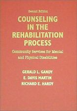 Counseling in the Rehabilitation Process : Community Services for Mental and Phy