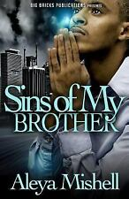 Sins of My Brother by Aleya Mishell (2014, Paperback)