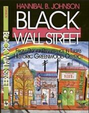 Black Wall Street : From Riot to Renaissance in Tulsa's Historic Greenwood Distr