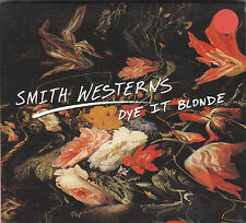 SMITH WESTERNS - dye it blonde CD