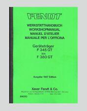 Fendt Geräteräger F 345 360 365 380 GT Werkstatthandbuch Reparatur