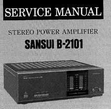 SANSUI B-2101 STEREO POWER AMP SERVICE MANUAL INC SCHEMS BOOK PRINTED IN ENGLISH