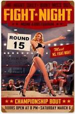 Fight Night Boxing Pin Up Girl Metal Sign Man Cave Garage Den Body Shop HB113