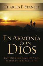 En armona con Dios: Entienda los caminos y los planes de l para su vida Spanish