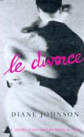 Le Divorce, Johnson, Diane, Very Good Book