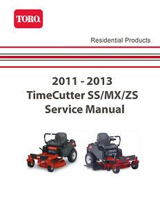 TORO Timecutter SS MX ZS 2011-2013 SERVICE Manual Printed SPIRAL Bound