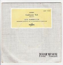 Guillaume TELL Vinyle 45T RADIODIFFUSION FR. MARKEVITCH ROSSINI -COLUMBIA 17090