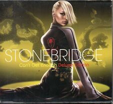 STONEBRIDGE - CAN'T GET ENOUGH - DELUXE EDITION 2 CD (NUOVO SIGILLATO)