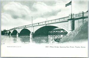 """Topeka, Kansas Postcard """"MILAN BRIDGE, Spanning Kaw River"""" c1900s Unused"""