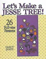 Let's Make a Jesse Tree! by Darcy James (1988, Paperback)