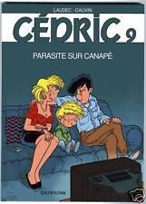 CEDRIC   TOME 9   PARASITE SUR CANAPE   LAUDEC   EO