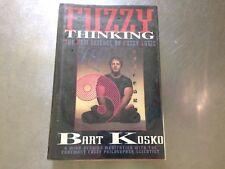 Fuzzy Thinking : The New Science of Fuzzy Logic by Bart Kosko Hardcover) #6013B