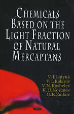 Chemicals Based on the Light Fraction of Natural Mercaptans - New Book K.D. Kore