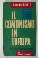 IL COMUNISMO IN EUROPA Antonio Giolitti Garzanti prima edizione 1960