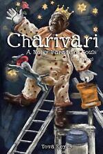 Charivari: a noisy parade of souls