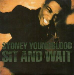"""Sydney Youngblood - Sit And Wait (7"""", Single)"""