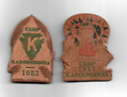 Boy Scout 2 neckerchief slide CAMP KAROONDINHA 1951 & 1952 very nice
