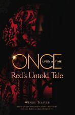 Once Upon a Time: Red's Untold Tale by Wendy Toliver (Paperback, 2016)