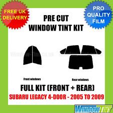 SUBARU LEGACY 4-DOOR 2005-2009 FULL PRE CUT WINDOW TINT KIT