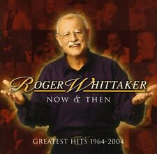 Roger Whittaker - Now & Then: Greatest Hits 1964-2004 [New CD] Bonus Tracks, Ger