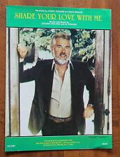 Share Your Love With Me by Kenny Rogers 1981 Piano Guitar Vocal sheet music
