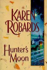 Hunter's Moon By: Karen Robards