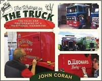 The Writing's on the Truck: Tales and Photographs of a Traditional Signwriter