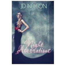 Night Aberrations by J. D. Nelson (2012, Paperback)