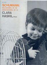 CLARA HASKIL shuman waldscenen op 82 / kinderscenen op 15 US EX LP  GOLD LABEL