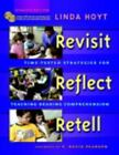Revisit, Reflect, Retell, Updated Edition : Time-Tested Strategies for...