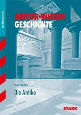 Abitur-Wissen - Geschichte Die Antike von Uwe Walter (2013, Taschenbuch)