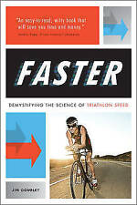 Faster: Demystifying the Science of Triathlon Speed, Very Good Condition Book, J