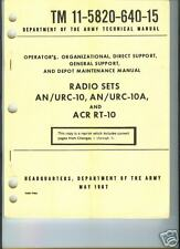 Radio Sets AN/URC-10, -10A , ACR RT-10, Operator & Main
