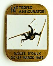 Spilla Montagna 14° Trofeo Assicuratori Sauze D'Oulx 20-27 Marzo 1982