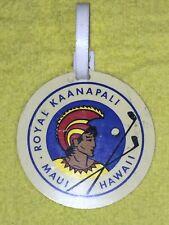 1964-1976 Royal Kaanapali Golf Resort Golf Bag Tag Maui Hawaii