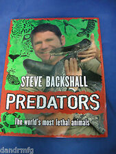 Predators by Steve Backshall Hardcover book 978-1-4440-0417-5 9781444004175