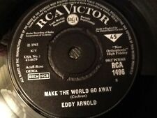 EDDY ARNOLD . MAKE THE WORLD GO AWAY .  1965 . NR MINT LOVELY CONDITION VINYL