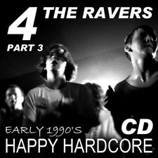 RAVE  ACID HOUSE  CD  OLD SKOOL  4 the RAVER #3   JUNGLE  HARDCORE