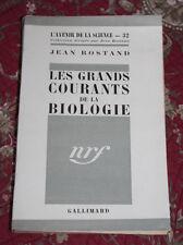 1951Les grands courants de la biologie Rostand L'avenir de la science Gallimard