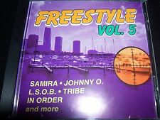 Freestyle Vol 5 Various CD Samira Johnny O L.S.O.B Tribe In Order – Like New