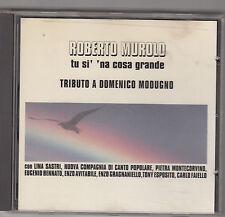 ROBERTO MUROLO - tu si na cosa grande CD