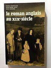 LE ROMAN ANGLAIS AU XIX EME SIECLE 1978 PIERRE COUSTILLAS