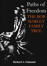 Paths of Freedom - The Bob Marley Family Tree