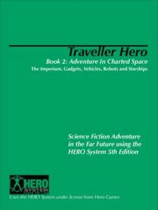 Comstar Hero System 5th E  Traveller Hero Book 2 - Adventure in Charted Sp VG+
