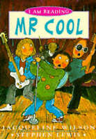 Mr Cool (I am Reading), Wilson, Jacqueline, Very Good Book
