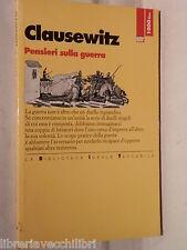 PENSIERI SULLA GUERRA Karl von Clausewitz La Biblioteca Ideale Tascabile 3 di e
