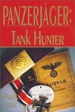 Panzerjager : Tank Hunter by William B. Folkestad (2000, Paperback)